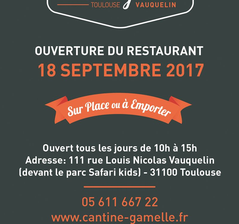 Ouverture Cantine & Gamelle